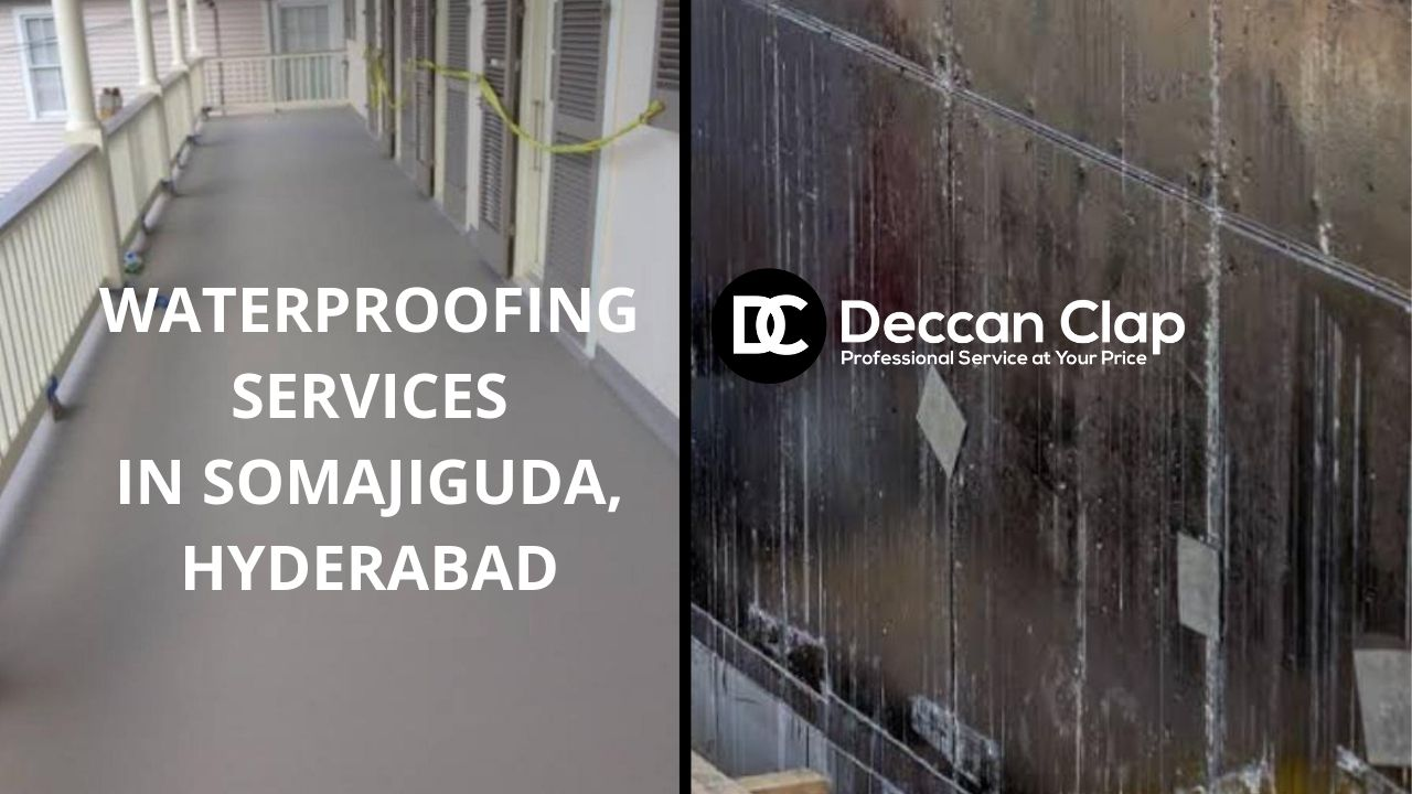 Waterproofing services in Somajiguda Hyderabad