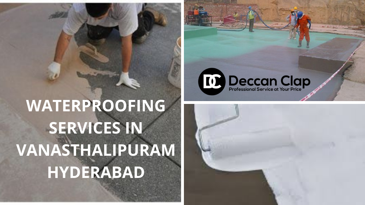 Waterproofing services in Vanasthalipuram Hyderabad