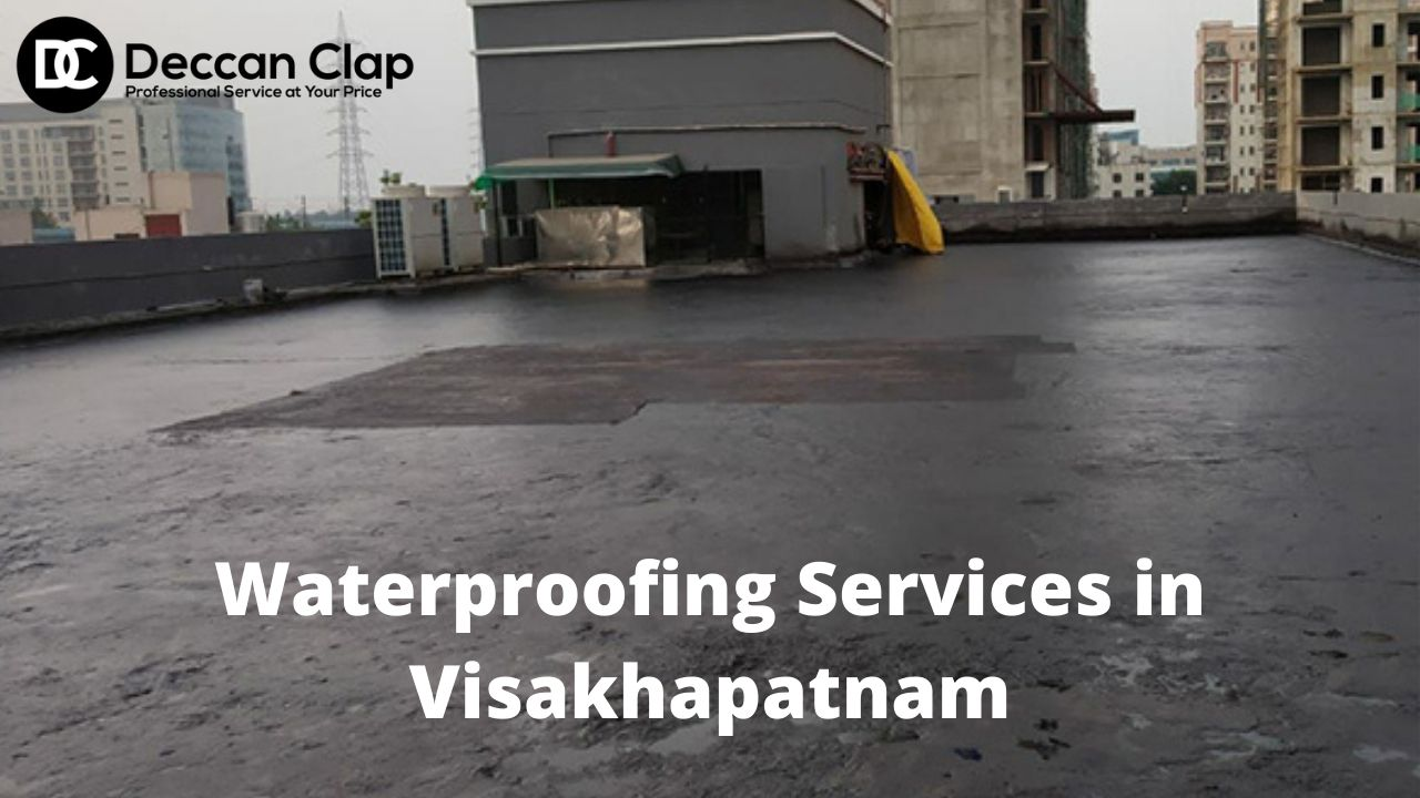 Waterproofing Services in Visakhapatnam