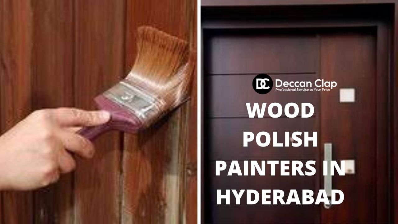 wood polish painters in Hyderabad