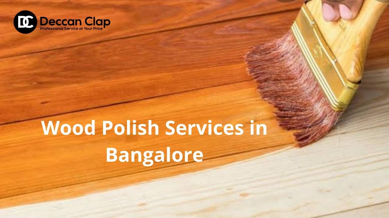 Wood Polish Services in Bangalore