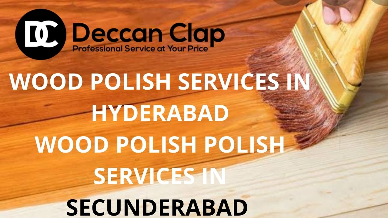 Wood polish services in Hyderabad