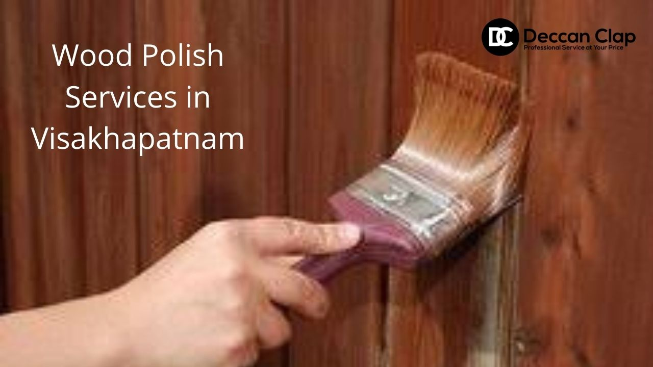 Wood Polish Services in Visakhapatnam