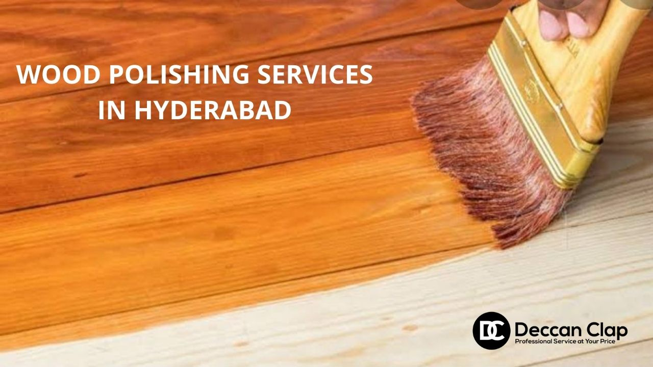 Wood polishing services in Hyderabad
